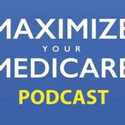 MYM Podcast (74): Medicare ABCs 2019