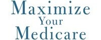 Maximize Your Medicare (2020-2021 Edition)