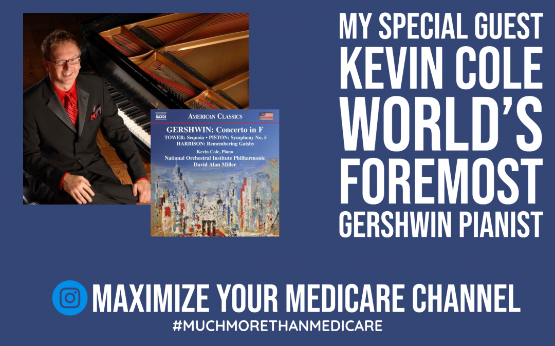 Special Guest: Kevin Cole, Noted #Gershwin Pianist